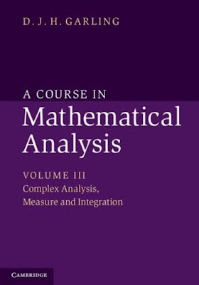 A Course in Mathematical Analysis: Volume 3, Complex Analysis, Measure and Integration - Free Ebook Download