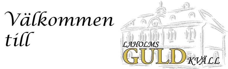 Välkommen till Laholms Guldkväll