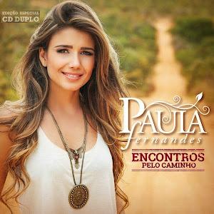 Download Paula Fernandes Encontros pelo Caminho Baixar cd MP3 2014