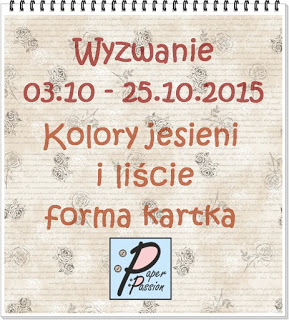 http://paperpassionpl.blogspot.com/2015/10/wyzwanie.html