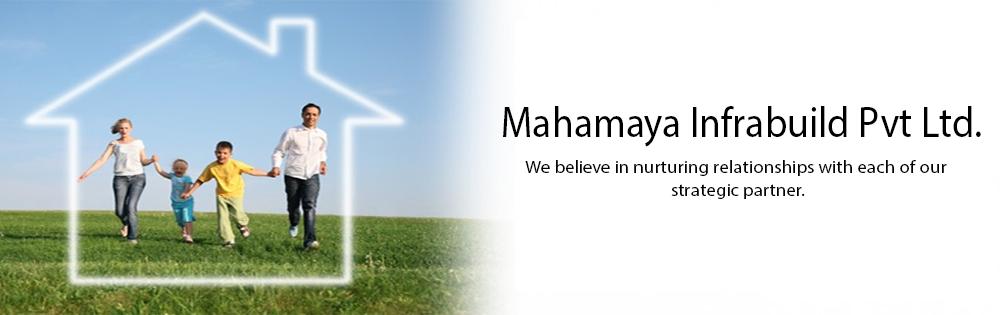 Mahamaya Infrabuild Pvt Ltd