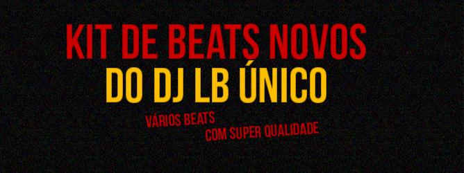 Kit De Beats Novos Do Dj Lb 218 Nico