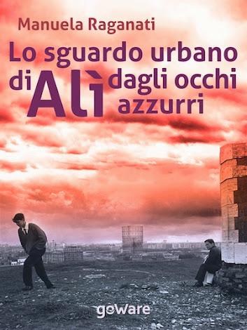 LO SGUARDO URBANO DI ALI' DAGLI OCCHI AZZURRI