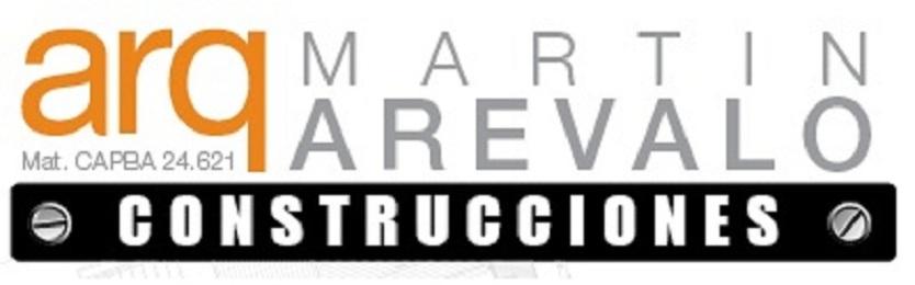 Arq. MARTIN AREVALO Arquitectura & Construcciones