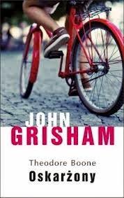 """""""Oskarżony"""" - John Grisham"""