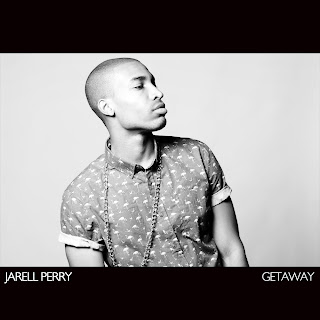 Listen To: Getaway (Jarell Perry)