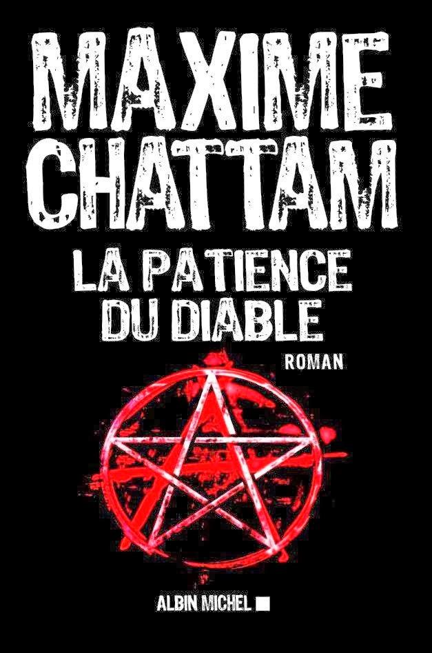 La patience du diable - Maxime Chattam