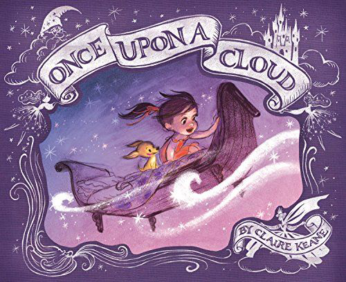Once Upon a Cloud a children's book by Claire Keane