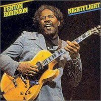 Fenton Robinson - Nightflight