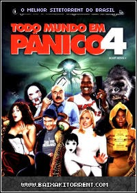Capa Todo Mundo Em Pânico 4 Dublado Torrent BDRip Bluray 720p (2006) Baixaki Download