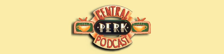 Central Perk Podcast