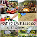 How To Save $650.00 This Summer