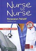 AJIBAYUSTORE  Judul Buku : Nurse to Nurse Perawatan Paliatif Palliative Care Pengarang : Margaret L. Campbell Penerbit : Salemba Medika