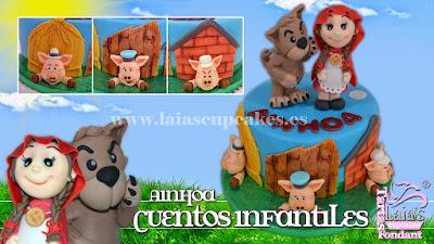 Tarta de fondant modelados personalizada caperucito lobo cerditos Laia's Cupcakes Puerto Sagunto