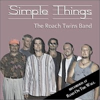 The Roach Twins Band - Simple Things