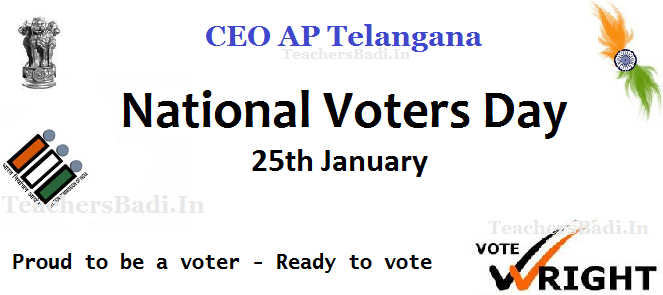 CEO AP Telangana, National Voters Day,25th January, Proud to be a voter - Ready to voteECI Diamond Jubilee Celebrations, National Voters Day Celebrations, Slogan Proud to be a voter - Ready to vote,EPIC, Activities