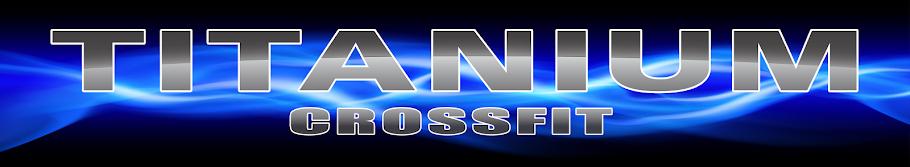 Titanium CrossFit comox valley crossfit comox crossfit courtenay crossfit cumberland x-fit