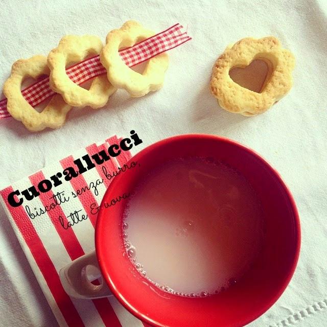 cuorallucci, biscotti senza burro, latte, uova e lievito