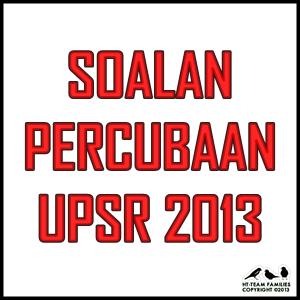 Set Soalan Percubaan UPSR 2013 Johor . Download Kertas Soalan