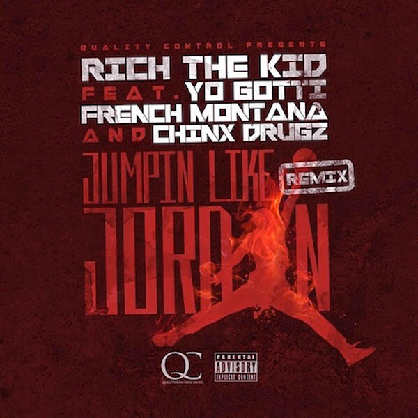 Rich The Kid - Jumpin Like Jordan (feat. Yo Gotti, French Montana & Chinx Drugz) - Single Cover