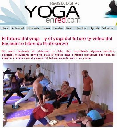 http://www.yogaenred.com/2014/03/20/el-futuro-del-yoga-y-del-futuro-y-video-del-encuentro-libre-de-profesores/