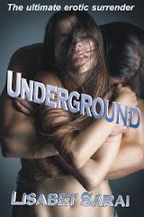 UNDERGROUND<br>Lisabet Sarai