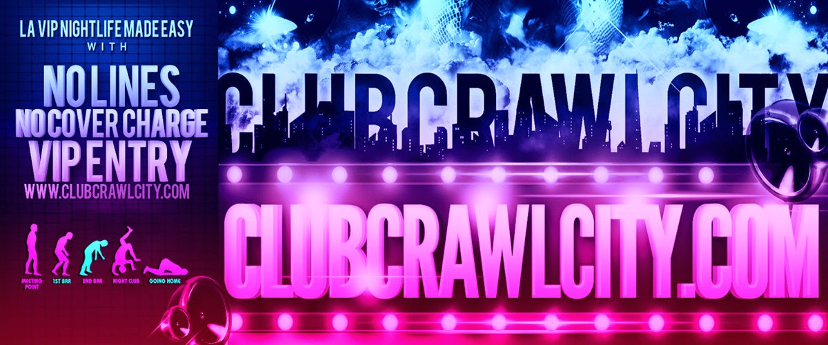 LA Club Crawl City Nightlife