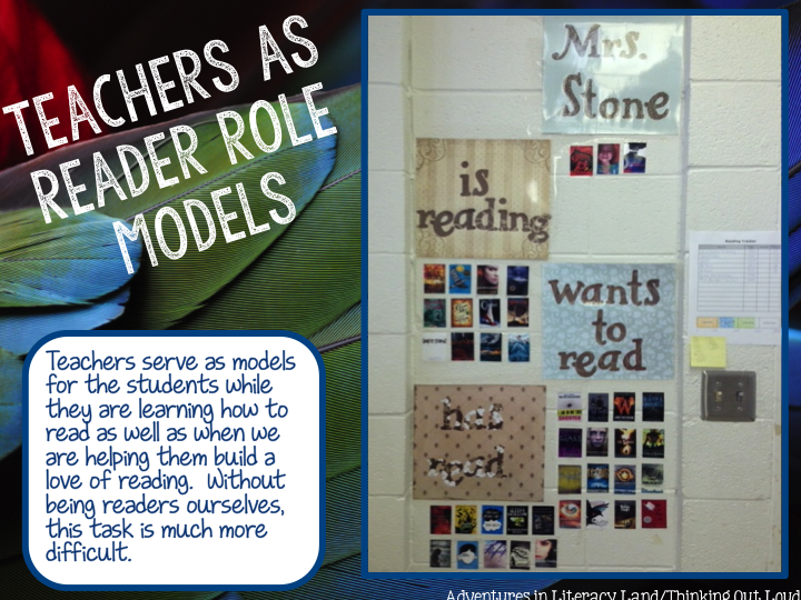 http://www.adventuresinliteracyland.com/2015/05/teachers-as-reader-role-models.html