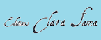 Editions Clara Fama :