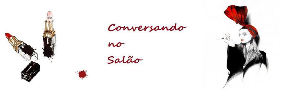 <center>CONVERSANDO NO SALÃO</center>