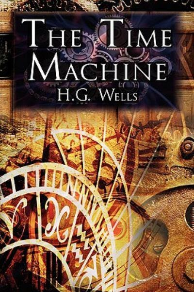 the time machine literary choices Sites about the time machine by h g wells sorry our collection does not contain any critical sites about the time machine do you know of any that you can recommend.