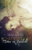 http://www.lovelybooks.de/autor/Mona-Kasten/Schattentraum-Mitten-im-Zwielicht-1162253288-w/
