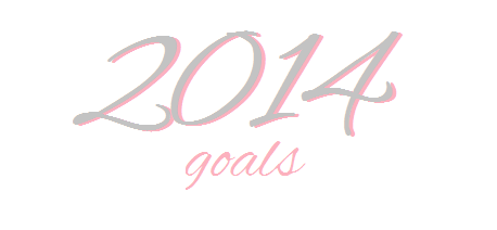 goals-for-2014