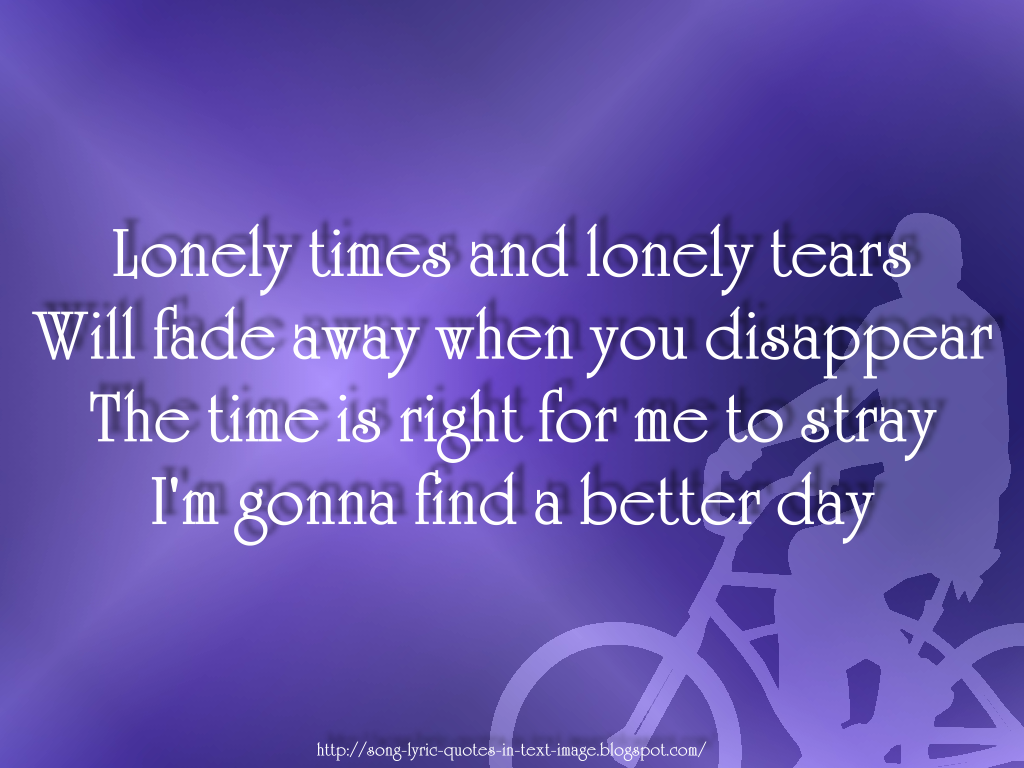 Better Days Quotes Classy Song Lyric Quotes In Text Image Better Days  Robbie Williams
