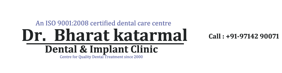 Jamnagar Dentist Dr. Bharat Katarmal Dental and Implant Clinic