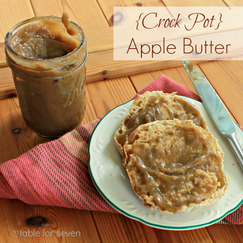 Crock Pot Apple Butter • Table for Seven