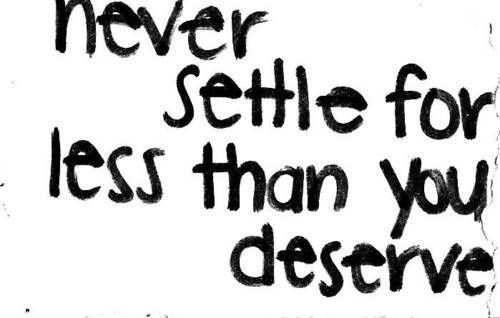 SMS Quotes: You deserve better