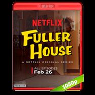 Fuller House (2016) Temporada 1 WEBRip 1080p Audio Ingles 5.1 Subtitulada
