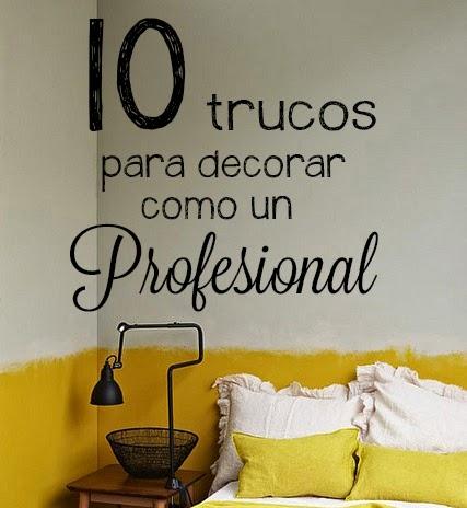 Arte scaramouche 10 trucos para decorar como un profesional - Trucos para decorar ...