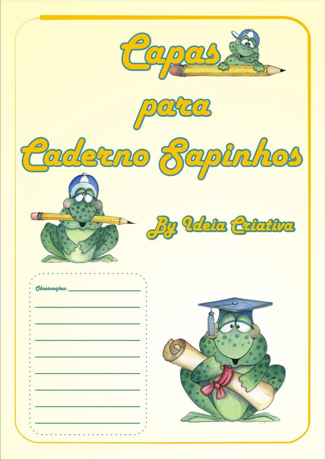 Capas para Caderno Sapinhos Educação Infantil Artes Língua Portuguesa Matemática Ciências