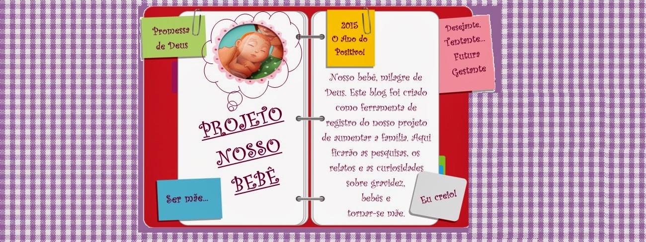 Projeto Nosso Bebê!