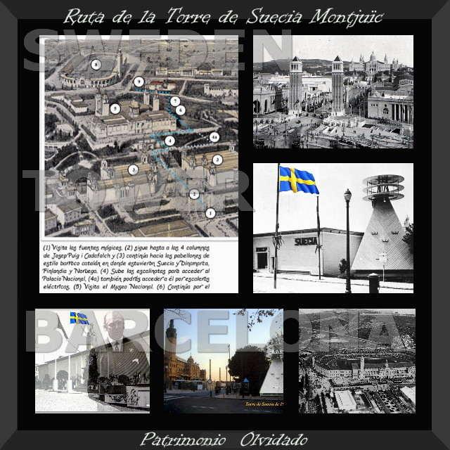 Ruta a la Torre de Suecia de 1929, desde Las Fuentes Mágicas Montjuïc Barcelona