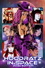 New! Hoodratz In Space Dual Edtion TPB