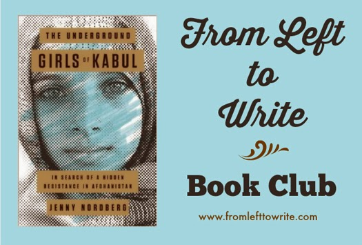 I read The Underground Girls of Kabul by Jenny Nordberg as part of the From Left to Write book club.