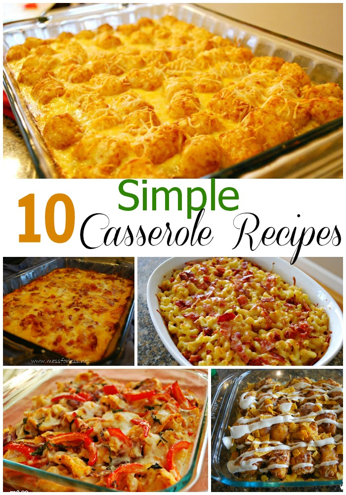 10 simple casserole recipes food fun friday mess for less for Fun kids dinner ideas