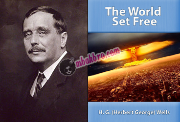 H.G. Wells dan cover novel The World Set Free