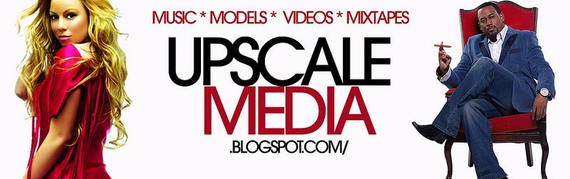 UPSCALE MEDIA