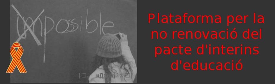 plataforma per la no renovació del pacte d'interins d'educació