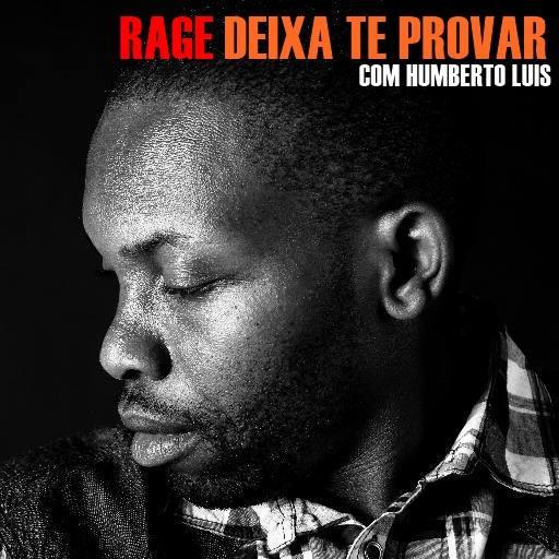 """Rage lança musica """"Deixa te Provar"""" com participação de Humberto Luis"""