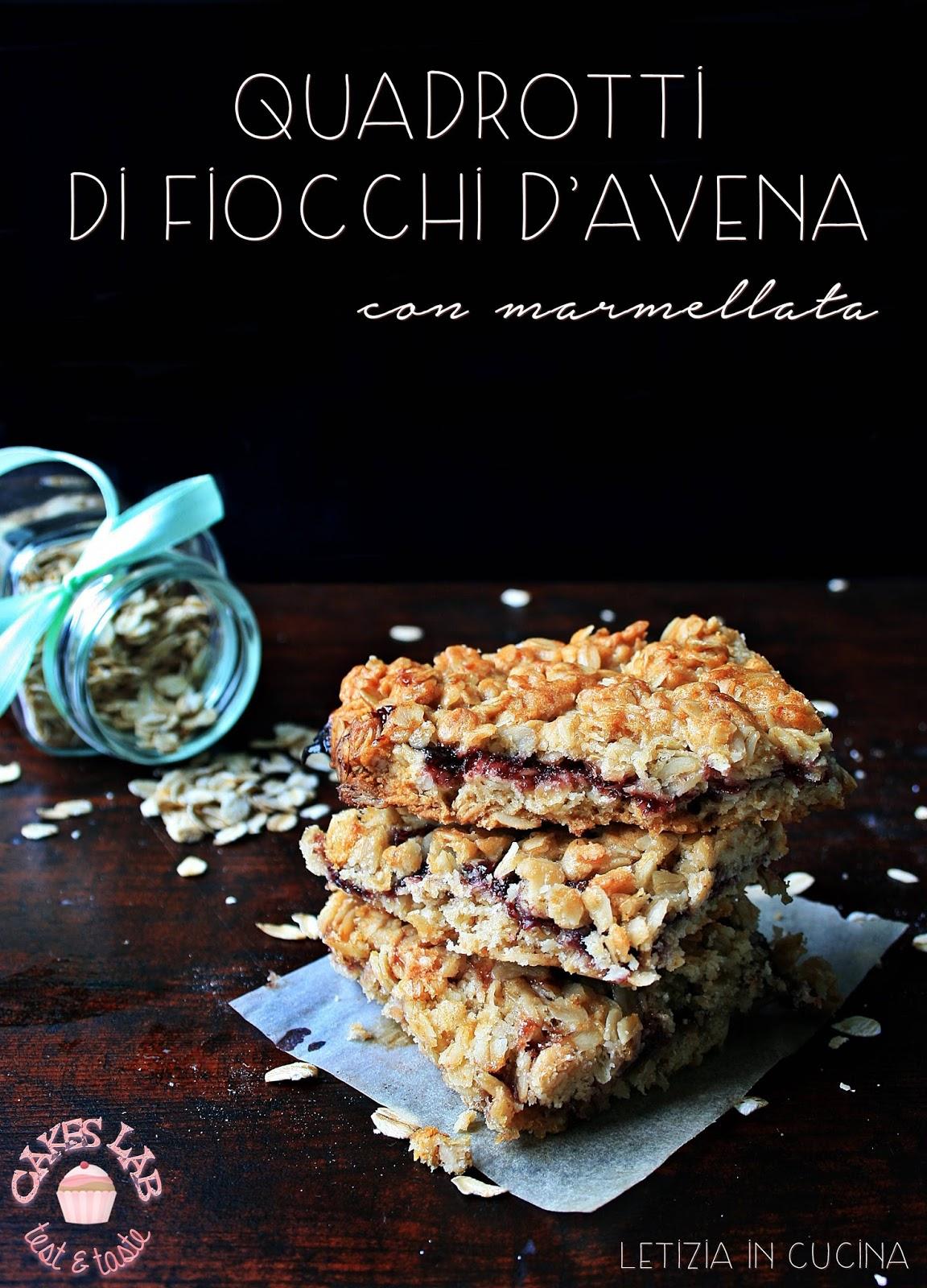 Letizia in Cucina: Quadrotti di fiocchi d\'avena e marmellata - Cakes Lab